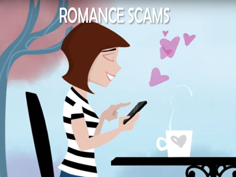 Click here to learn more about romance scams.